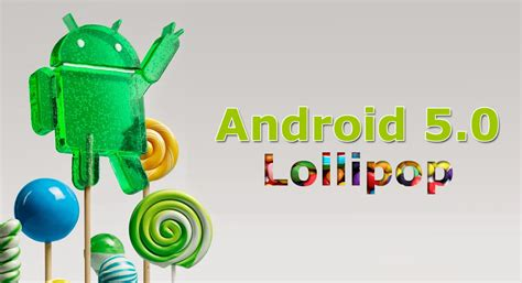 android lollipop version launches android 5 0 lollipop features updates