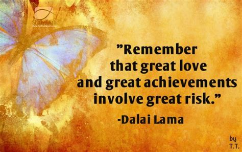 great risk risk dalai lama remember that great and great achievements involve
