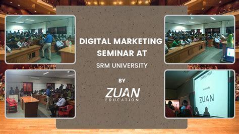 Mba Marketing In Chennai by Digital Marketing Seminar At Srm Chennai