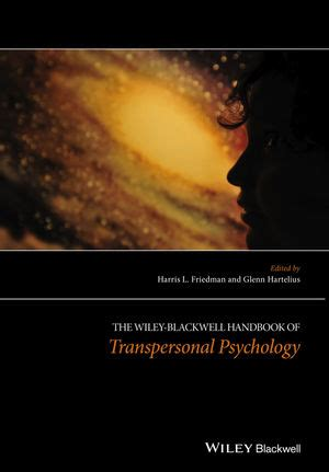 the wiley blackwell handbook of the psychology of the at work wiley blackwell handbooks in organizational psychology books wiley the wiley blackwell handbook of transpersonal