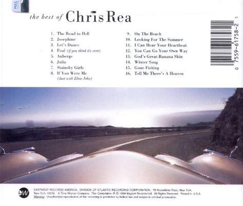 the best of chris rea album the best of chris rea chris rea songs reviews
