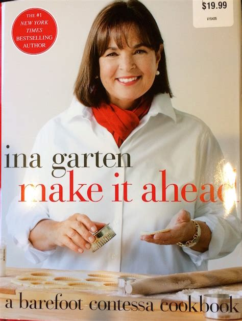 barefoot contessa make ahead meals 28 ina garten make ahead meals freezing unbaked