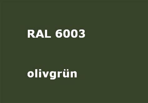ral 6003 matt ral 6003 olive green glossy