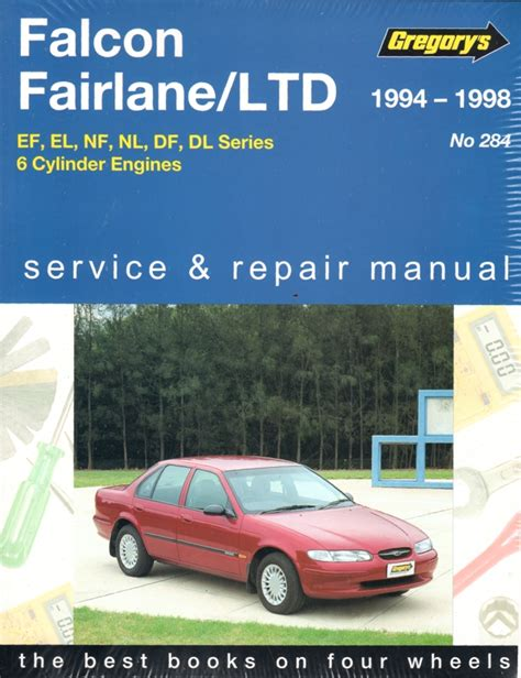 what is the best auto repair manual 1994 ford e series parking system ford falcon fairlane ltd 1994 1998 gregorys service repair manual sagin workshop car manuals