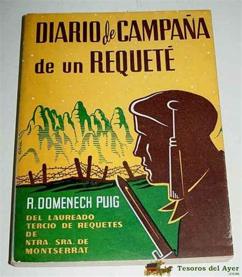 libro carlismo tesorosdelayer com 183 libros 183 carlismo 183 antiguo libro diario de ca 241 a de un requete de