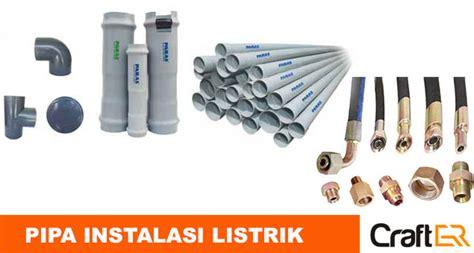 Pipa Galvanis Untuk Air Jenis Pipa Untuk Instalasi Listrik Rumah Dan Gedung