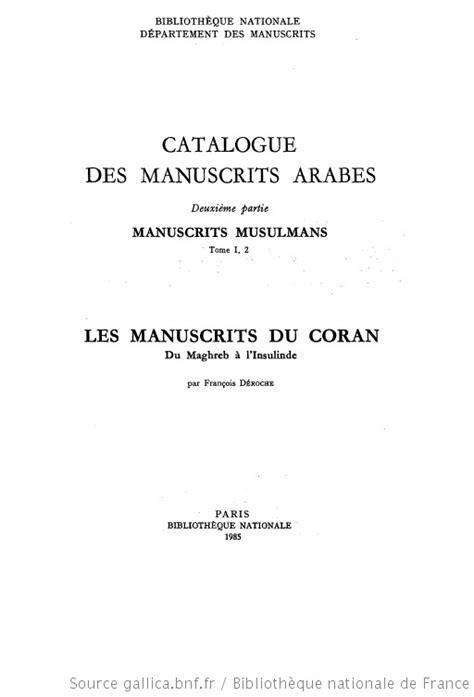 Catalogue des manuscrits arabes ; 2, 1. Manuscrits