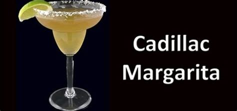 how to make a delicious cadillac margarita 171 specialty drinks wonderhowto