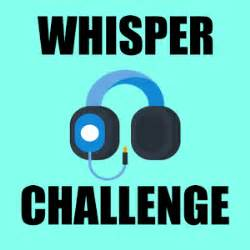 Whisper challenge android apps on google play