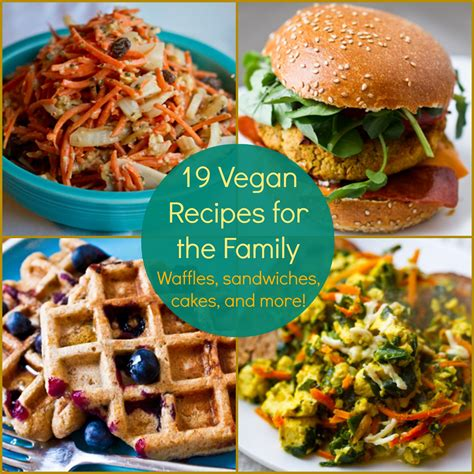recipes for 19 vegan recipes for the family