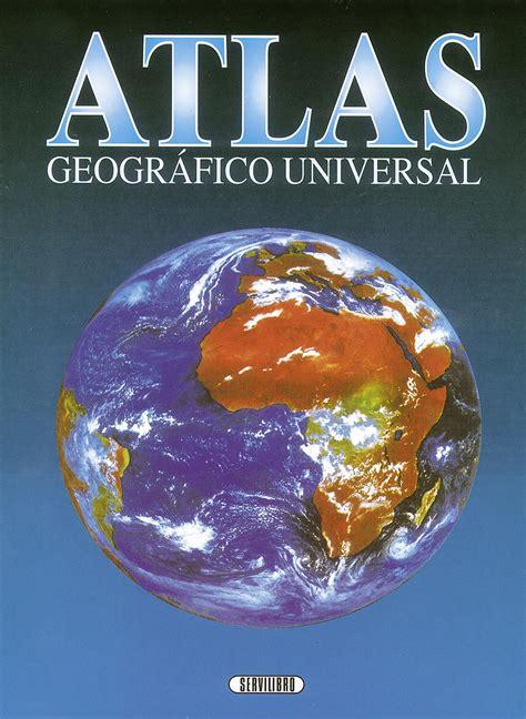 libro atlas de historia de libro did 225 ctico libros servilibro ediciones atlas geogr 225 fico