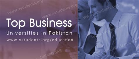 Mba In Pakistan by Top Ranking Business Universities In Pakistan 2016 For Bba Mba