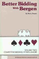 better bidding better bidding with bergen volume 2 competitive bidding