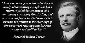 Turner Thesis Definition Frederick Jackson Turner Thesis Statement Essayhelp569