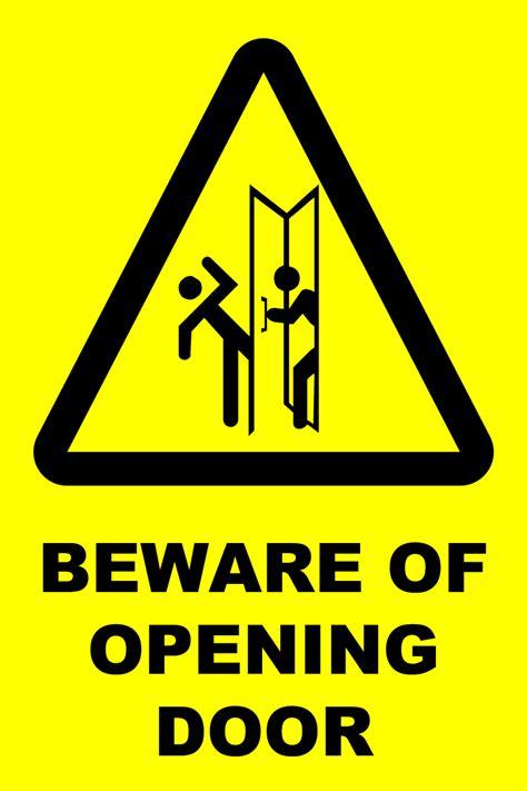 beware of caution beware of opening door newprint hrg print and sign solutions