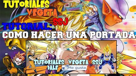 imagenes para perfil de facebook de dragon ball z como hacer portadas de dragon ball z youtube