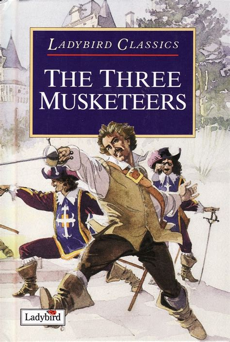 3 of a books the three musketeers ladybird book classics gloss hardback