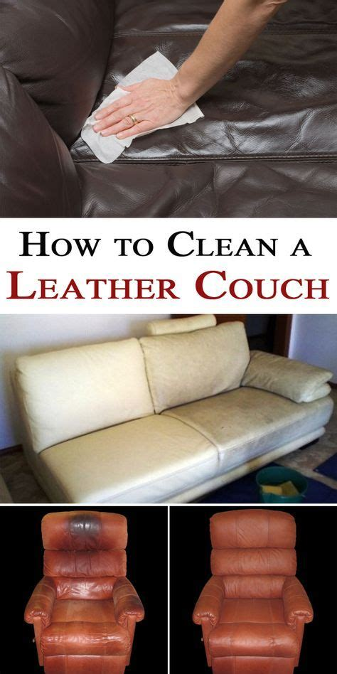 leather couch cleaning best 25 leather couch cleaning ideas on pinterest