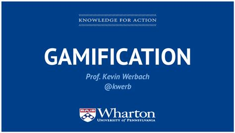 Coursera Courses For Mba by Free Course Gamification By Kevin Werbach Via