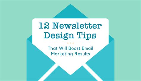 design tips 12 newsletter design tips that will boost email marketing