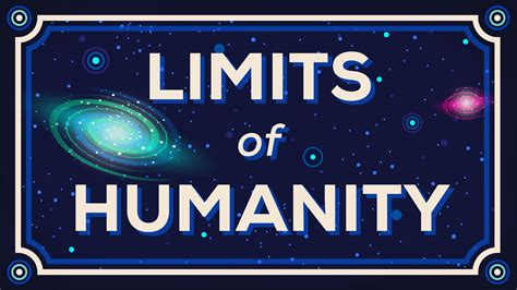 how can a how far can we go limits of humanity memolition