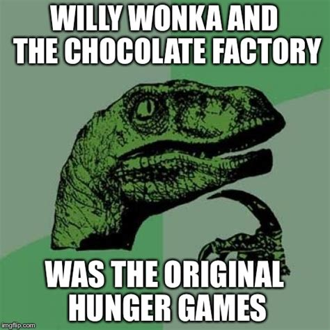 Willy Wonka And The Chocolate Factory Meme - think about it imgflip