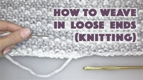 how to weave in ends when knitting knitting how to weaving in ends