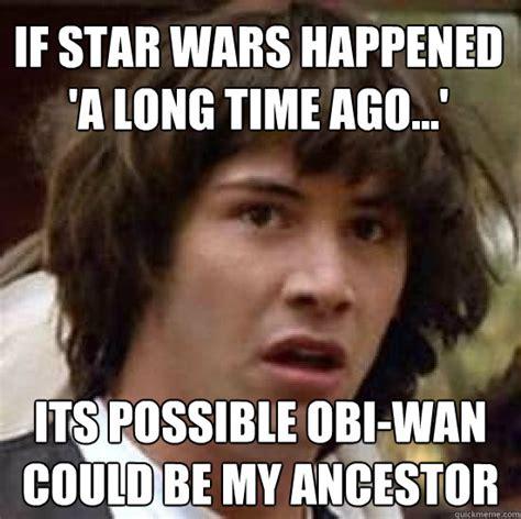 Obi Wan Meme - obi wan meme long time image memes at relatably com