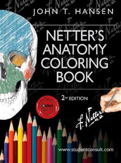 anatomy coloring book barnes and noble netter s anatomy coloring book with student consult