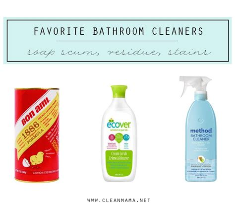the best bathroom cleaner the best ways to eliminate residue stains and gunk in