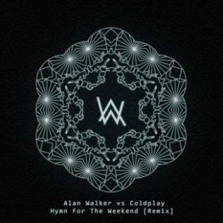 download mp3 coldplay hymn for the weekend 320kbps alan walker vs coldplay hymn for the weekend remix