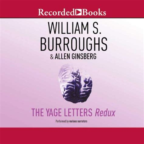 The Yage Letters Redux Audiobook By William S Burroughs