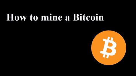 tutorial bitcoin how to mine a bitcoin tutorial youtube