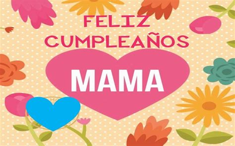 imagenes chistosas de cumpleaños mama im 225 genes de feliz cumplea 241 os mam 225 tarjetas de cumplea 241 os