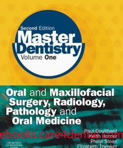 and maxillofacial pathology e book books master dentistry volume 1 and maxillofacial surgery