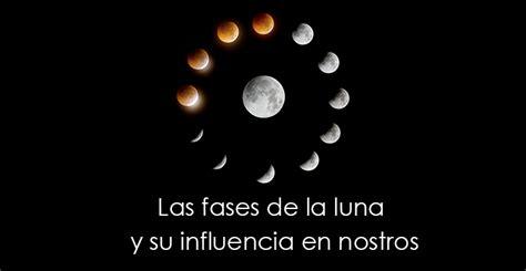 dieta de la luna 2016 en espaa todo sobre las cuatro fases de la luna y la influencia