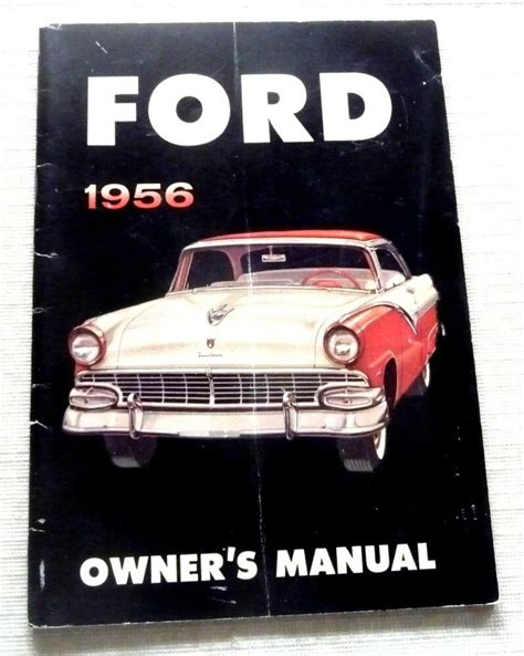 old cars and repair manuals free 2012 ford escape regenerative braking vintage ford auto owner s manual car automobile ford 1956 ebay