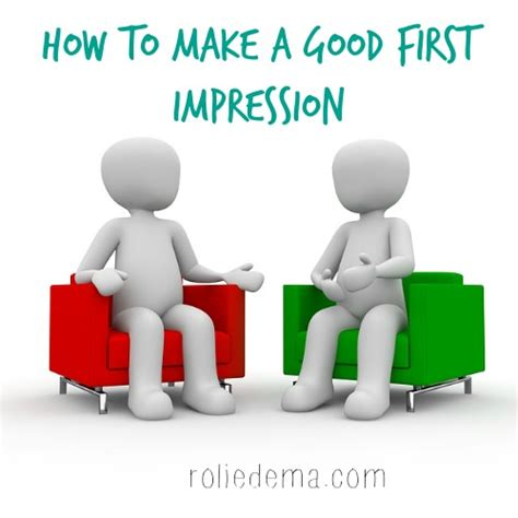7 Ways To Make A Impression At An by How To Make A Impression Tips That Really Work