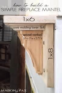 Building Corbels How To Build A Simple Mantel Maison De Pax