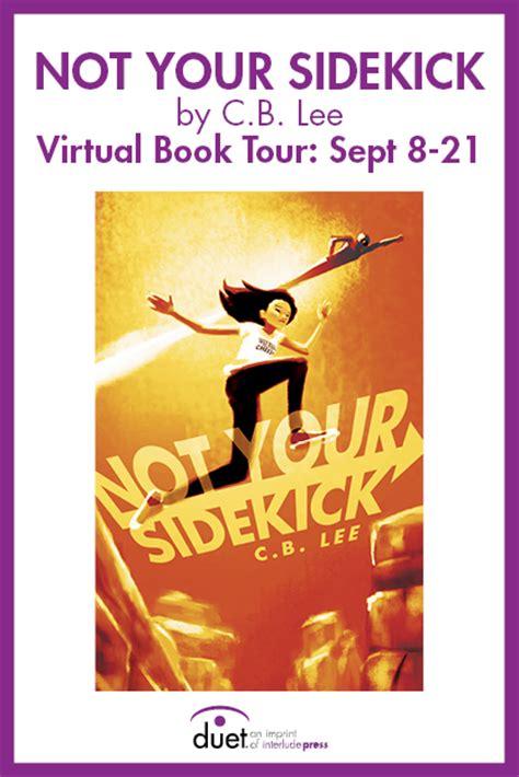 not your sidekick blog tour giveaway not your sidekick by c b lee ya pride