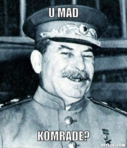 Stalin Memes - are you really think this is historically accurated