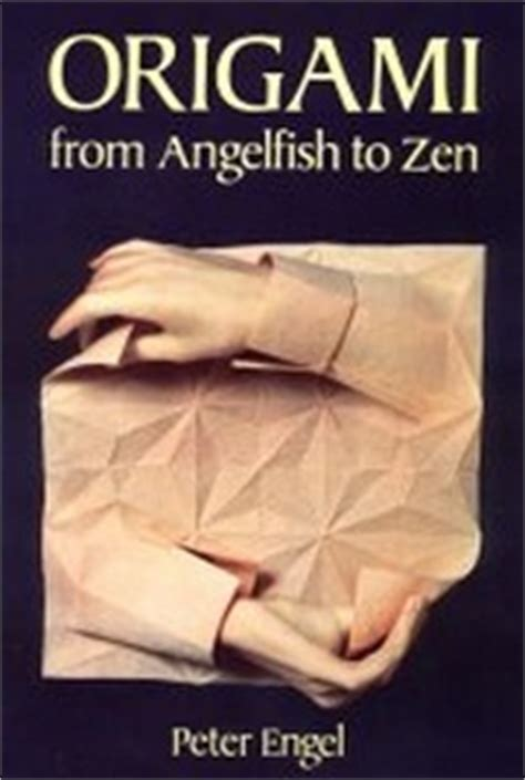 origami book cover origami from angelfish to zen by engel book review
