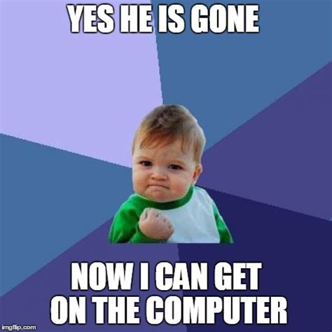 Computer Kid Meme - computer kid meme 28 images image 239114 first day on