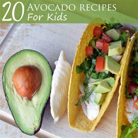 avocado dish recipes 20 avocado recipes for healthy ideas for