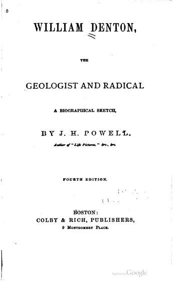 william denton the geologist and radical a biographical sketch classic reprint books geologist and radical miskatonic press
