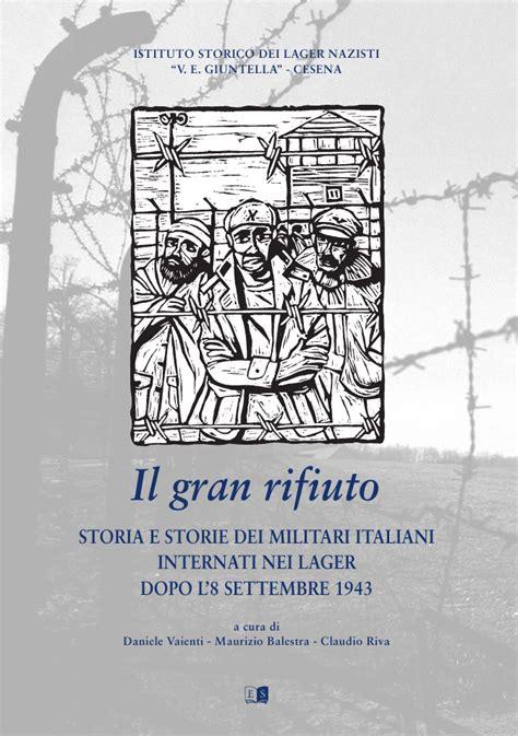 internati militari italiani elenco internamentoereticolati 7 ottobre 1943 il rastrellamento