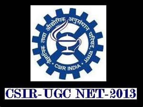 pattern of csir net paper csir ugc net 2013 entrance exam pattern careerindia