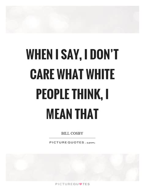 dont care quotes dont care sayings dont care picture