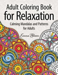 Coloring Book For Relaxation Calming Mandalas And