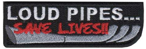 loud pipes save lives outlaw biker patch ebay